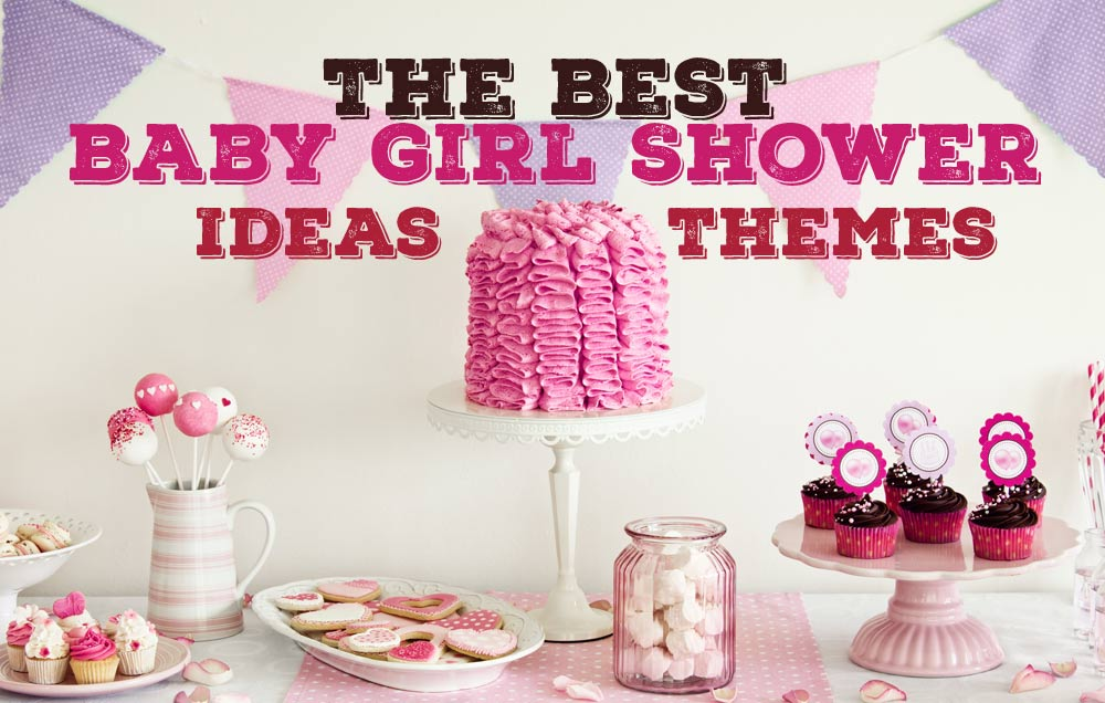 shower for a baby girl then these shower theme ideas will no doubt