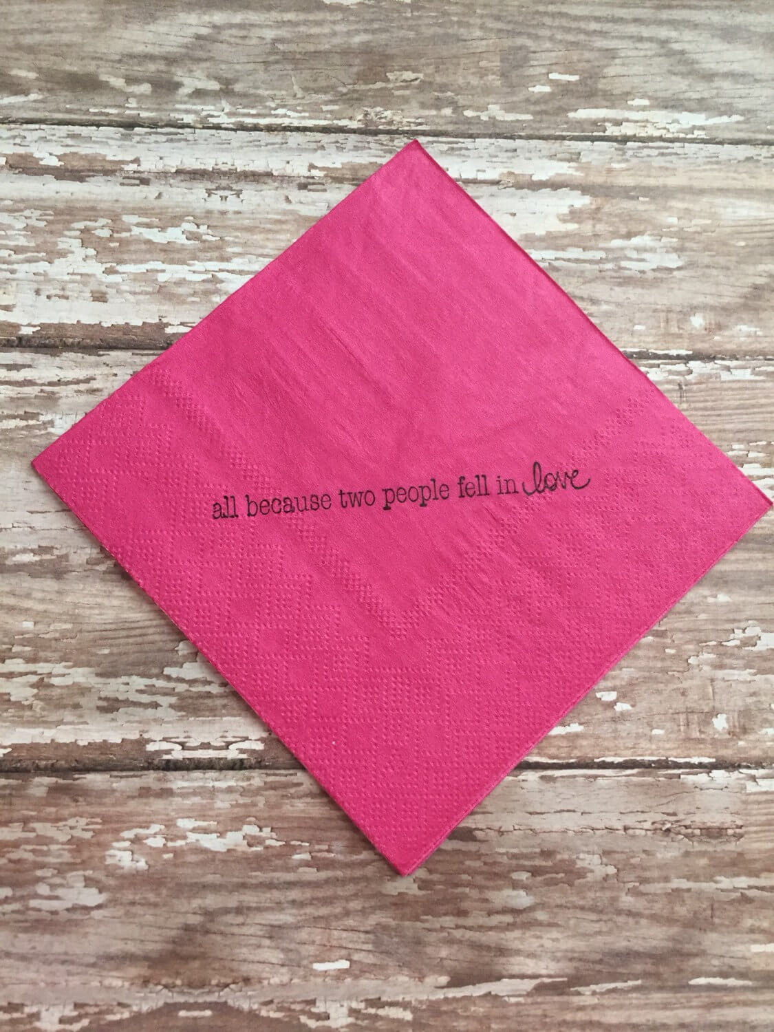Baby Shower Napkins - All Because Two People Fell in Love